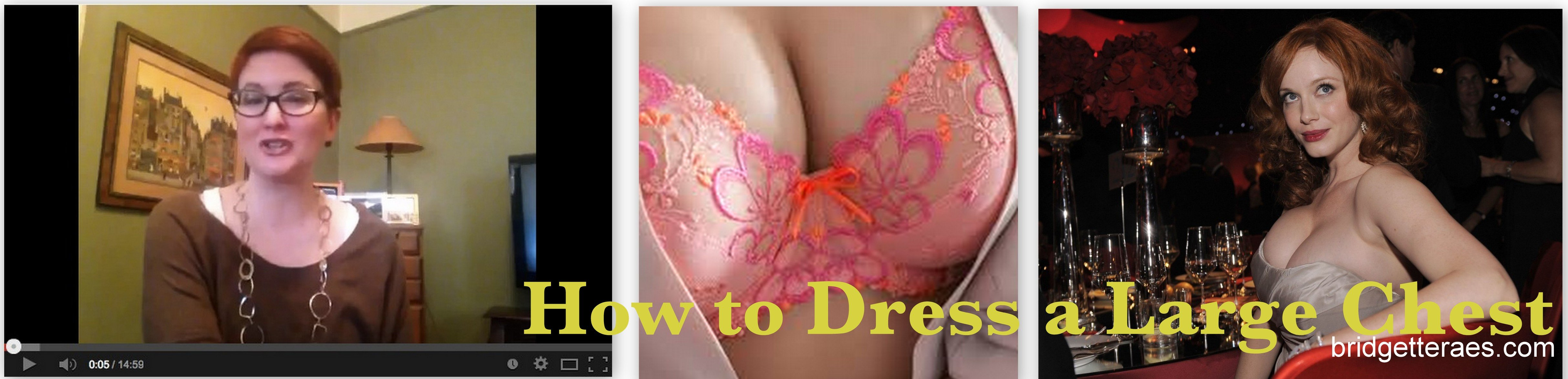 How to Dress a Large Chest (Video)