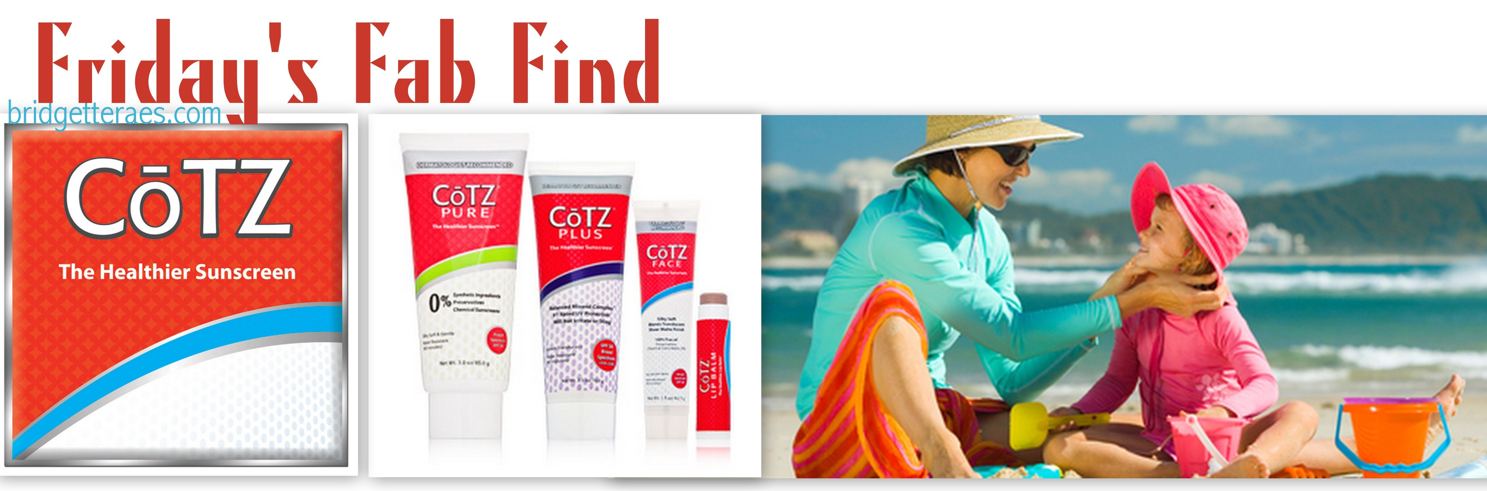 Friday's Fab Find: CoTZ Sunscreen