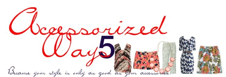 How to Accessorize Prints