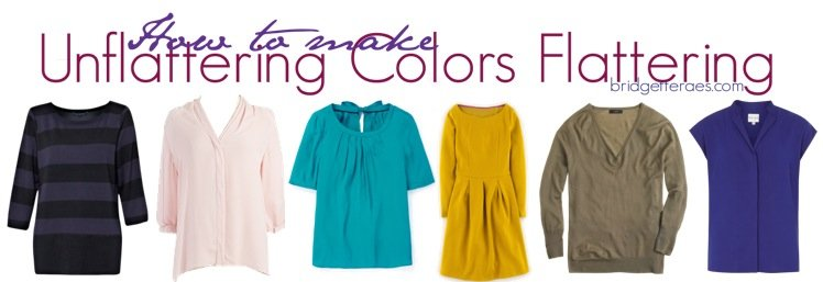How to Make Unflattering Colors Flattering