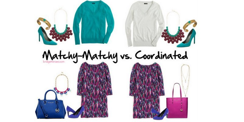 Accessorizing: How to Look Coordinated vs. Matchy-Matchy