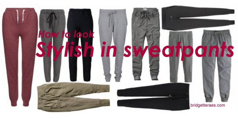 Stylish Sweatpants: How to Wear Them With Style