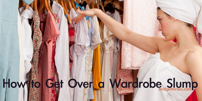 How to Overcome a Wardrobe Slump