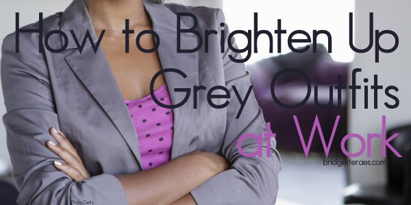 How to Brighten Up Grey Work Outfits For Spring
