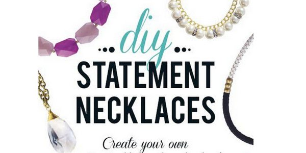 Friday's Fab Find- DIY:  Statement Necklaces
