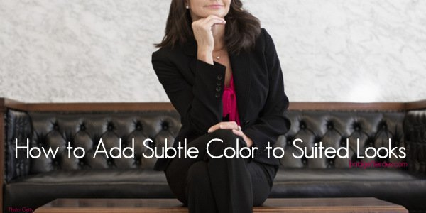How to Add Small Touches of Color to Suited Looks