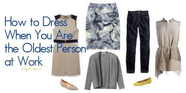 How to Dress When You Are the Oldest Person at Work