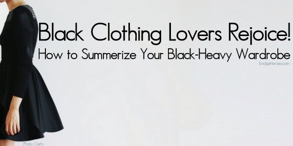 How to Make Your Black Clothes Look More Summery