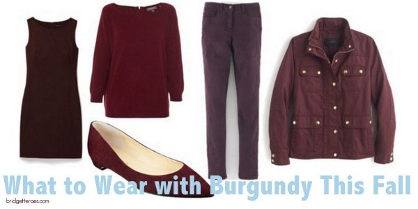 What to Wear with All the Burgundy You'll Find In the Stores This Fall