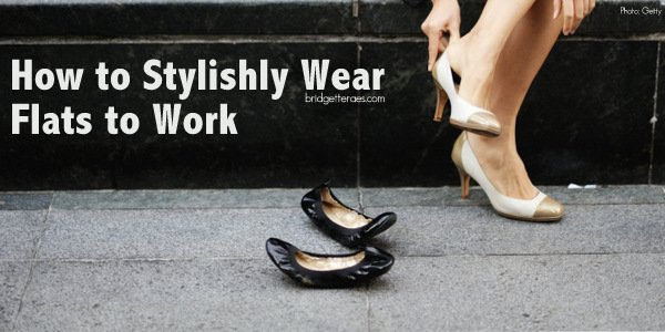 How to Stylishly Wear Flats to Work
