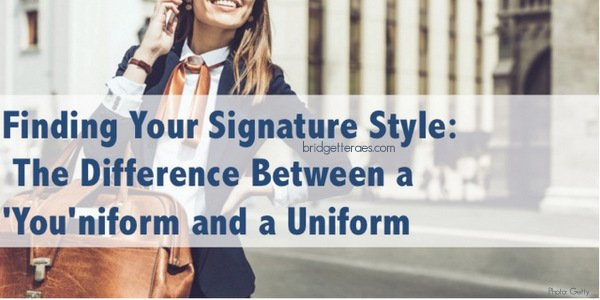 Finding Your Signature Style: The Difference Between a 'You'niform and a Uniform