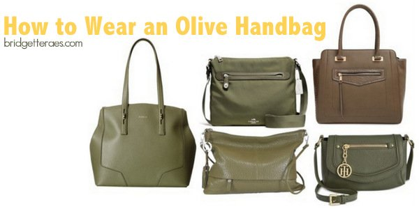 Olive Handbags: What to Wear with Them