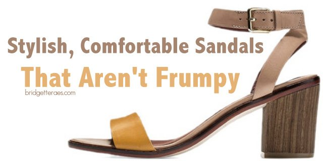 Stylish, Comfortable Sandals That Don't Look Frumpy