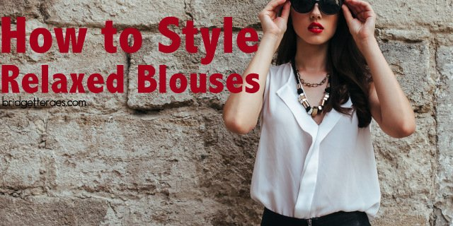 How to Style Relaxed Tops