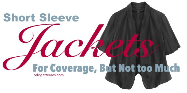 Short Sleeve Jackets For Just Enough Coverage