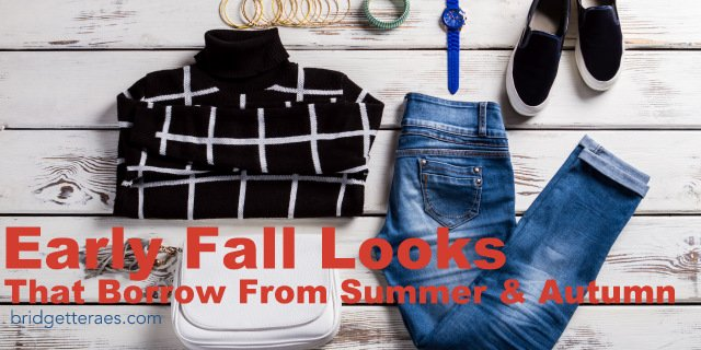 Early Fall Looks You Can Borrow From Summer and Autumn