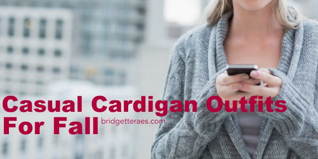 Casual Cardigans for Fall