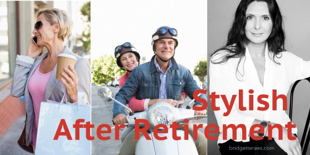 Retirement Style: How to Look Stylish After Retirement