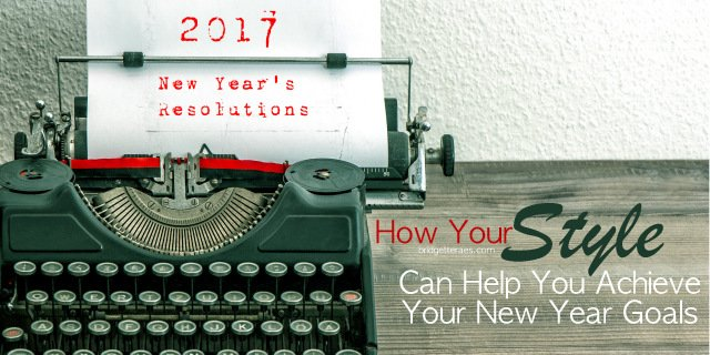 How Your Style Can Help You Achieve Your New Year Goals