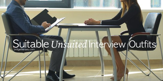 Suitable Unsuited Interview Outfits