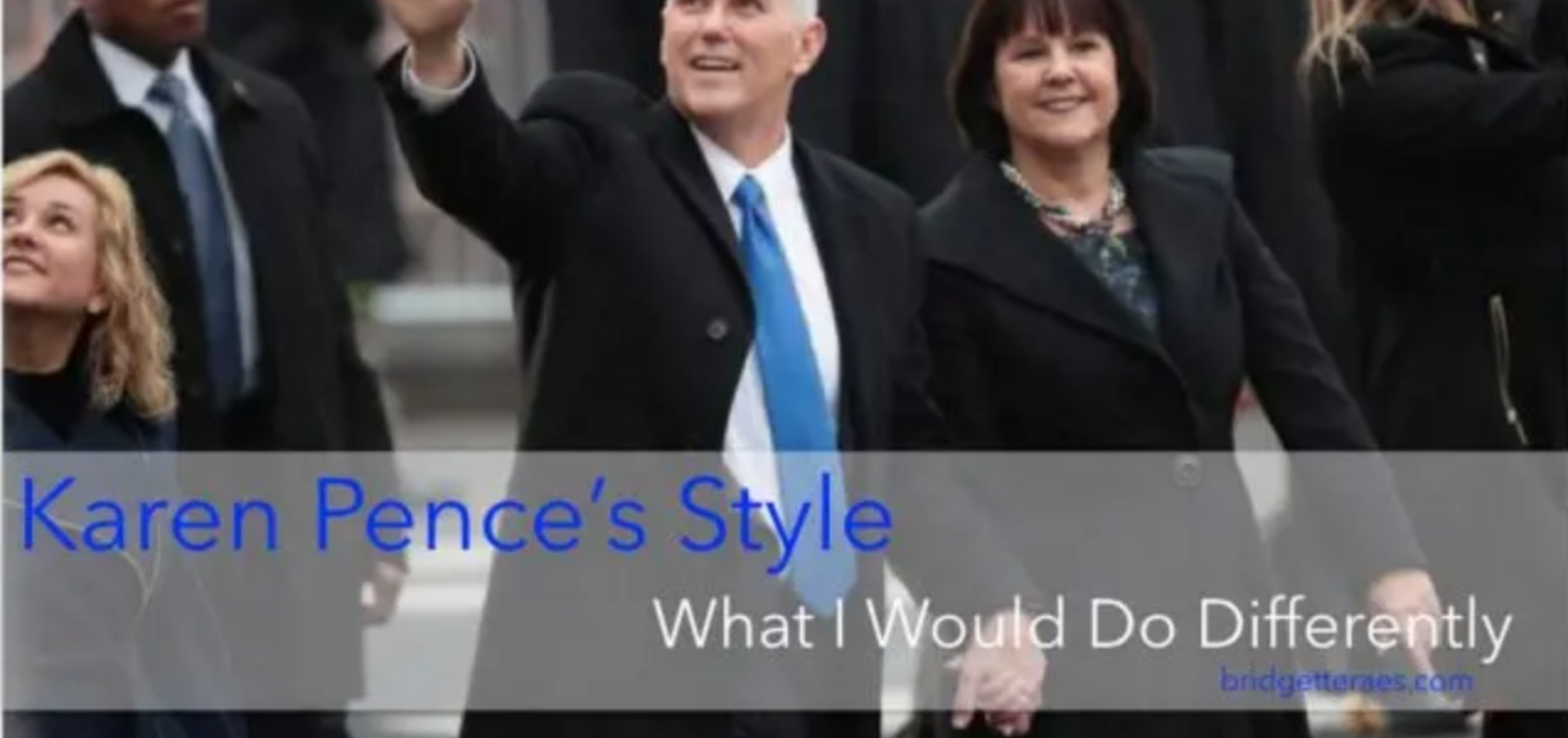 Karen Pence S Style What I Would Do Differently Bridgette Raes Style Expert