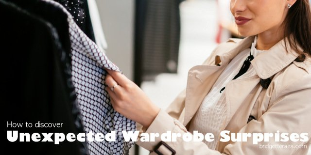How to Discover Unexpected Wardrobe Surprises