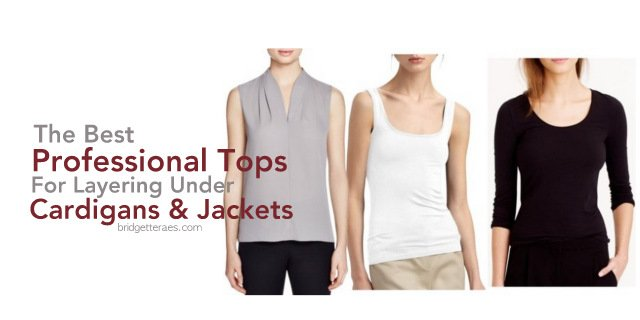 The Best Professional Tops for Layering Under Cardigans and Jackets
