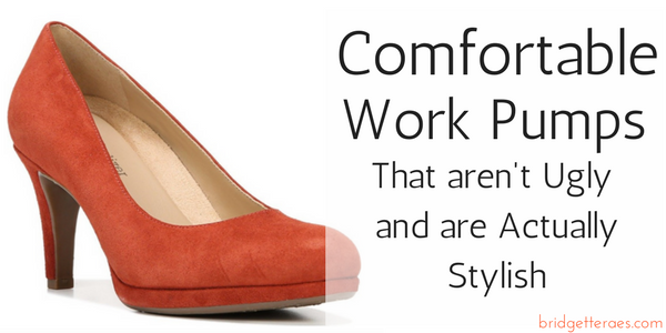 Comfortable Pumps that aren't Ugly