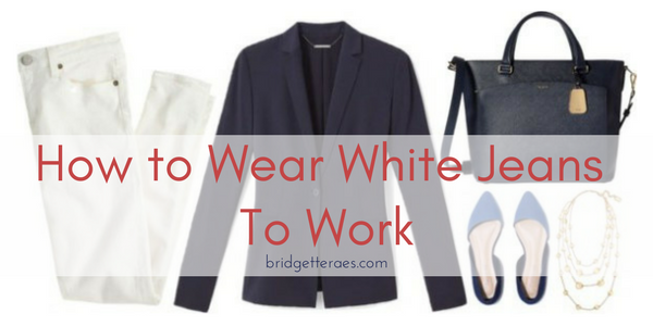 How to Wear White Jeans to Work