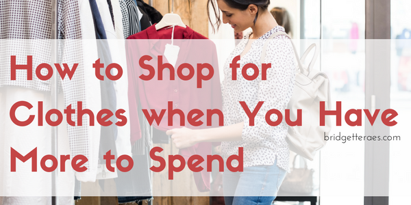 Salary Increase: How to Shop for Clothes when You Have More to Spend