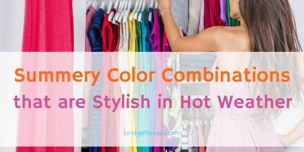Summer Color Combinations that are Stylish in Hot Weather