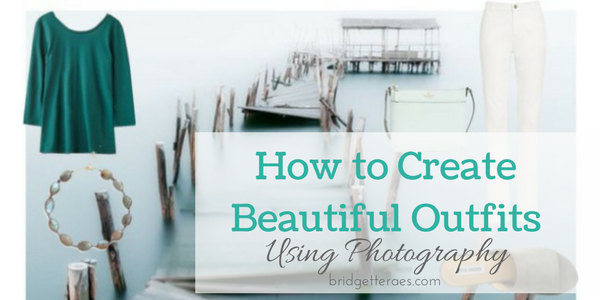 Creating Beautiful Outfits Using Photography