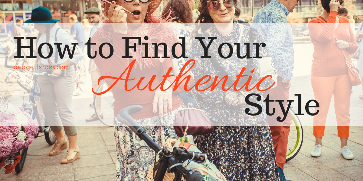 How to Discover Your Authentic Style