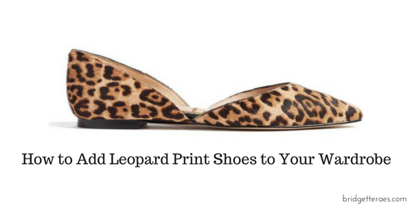 How to Add Leopard Print Shoes to Your Wardrobe