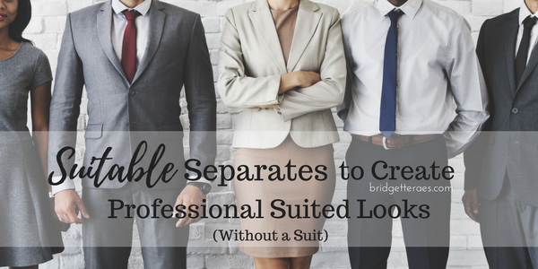 Suitable Separates to Create Suited Looks without a Suit