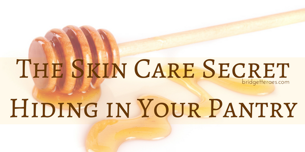 Honey: The Skin Care Secret Hiding in Your Pantry