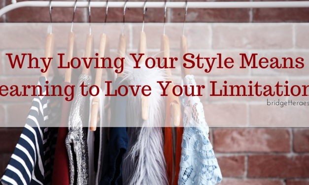 Why Loving Your Style Means Learning to Love Your Limitations