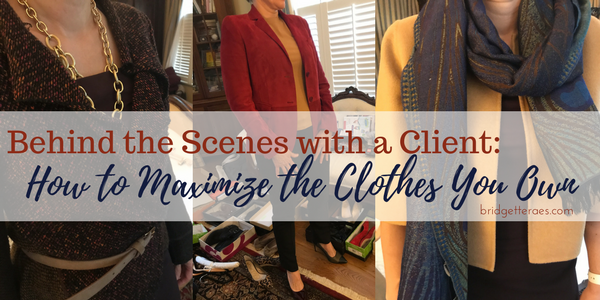 Behind the Scenes: How to Maximize the Clothes You Own