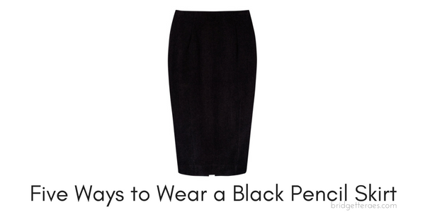 Five Ways to Wear a Black Pencil Skirt