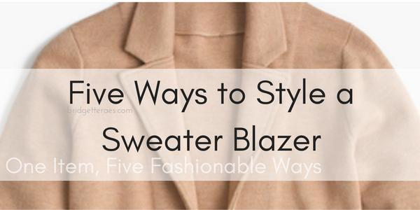 Five Ways to Style a Sweater Blazer