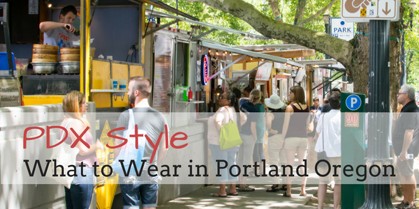 PDX Style: What to Wear in Portland Oregon