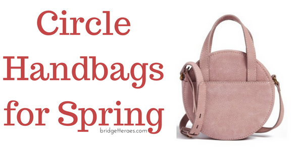 Circle Handbags for Spring