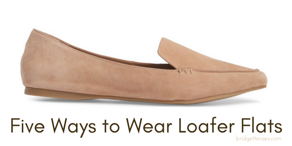 Five Ways to Wear Loafer Flats