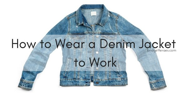 How to Wear a Denim Jacket to Work