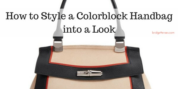 How to Style a Colorblock Handbag into a Look