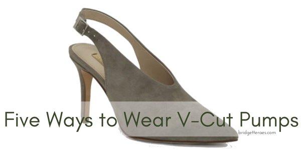 Five Ways to Wear V-Cut Pumps