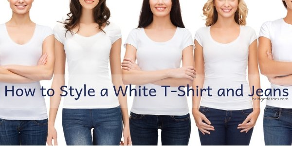 How to Style a White T-Shirt and Jeans