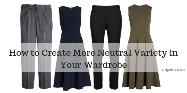 How to Create More Neutral Variety in Your Wardrobe
