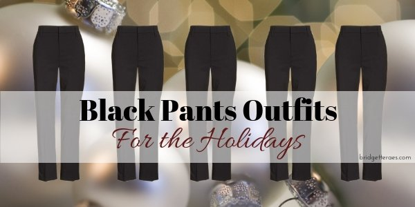 Black Pants Outfits for the Holidays