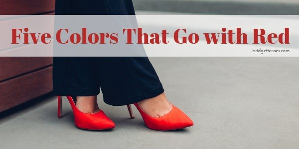 Five Colors that Go with Red